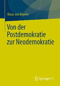 Cover Von der Postdemokratie zur Neodemokratie