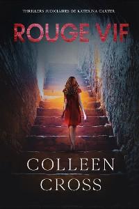 Cover Rouge vif - La Couleur de l'argent :  Enquêtes criminelles de Katerina Carter