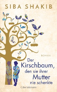 Cover Der Kirschbaum, den sie ihrer Mutter nie schenkte