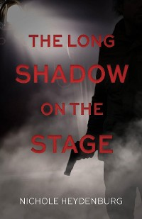Cover The Long Shadow on the Stage