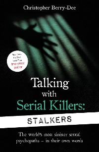Cover Talking With Serial Killers: Stalkers