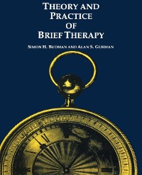 Cover Theory and Practice of Brief Therapy