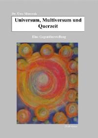 Cover Universum, Multiversum und Querzeit