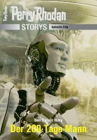 Cover PERRY RHODAN-Storys: Der 200-Tage-Mann