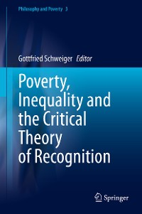 Cover Poverty, Inequality and the Critical Theory of Recognition