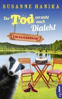 Cover Der Tod versteht auch Dialekt