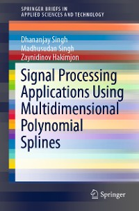Cover Signal Processing Applications Using Multidimensional Polynomial Splines
