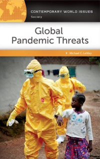 Cover Global Pandemic Threats: A Reference Handbook