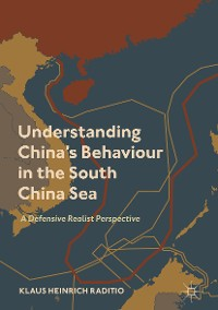 Cover Understanding China's Behaviour in the South China Sea