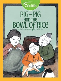 Cover Pig-Pig and the Bowl of Rice
