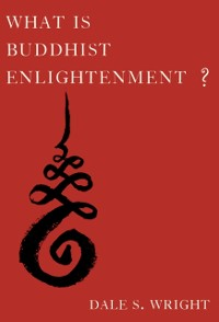 Cover What Is Buddhist Enlightenment?