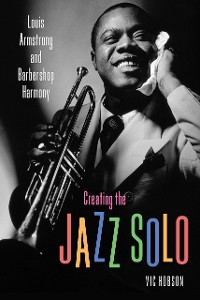 Cover Creating the Jazz Solo