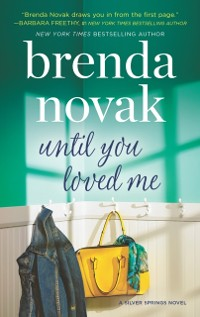 Cover Until You Loved Me (Silver Springs, Book 3)