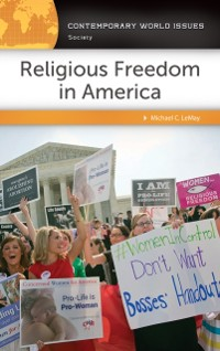 Cover Religious Freedom in America: A Reference Handbook