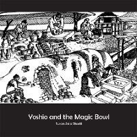 Cover Yoshio and the Magic Bowl
