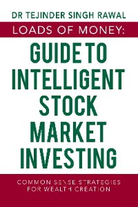 Cover Loads of Money: Guide to Intelligent Stock Market Investing