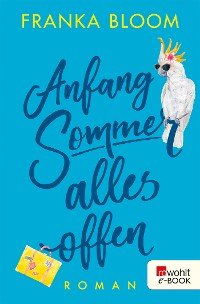 Cover Anfang Sommer – alles offen