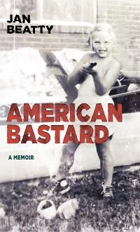 Cover American Bastard