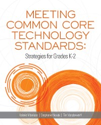 Cover Meeting Common Core Technology Standards