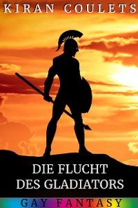 Cover Die Flucht des Gladiators