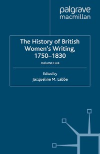 Cover The History of British Women's Writing, 1750-1830