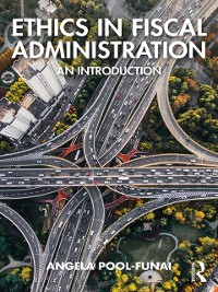 Cover Ethics in Fiscal Administration