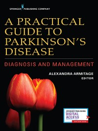 Cover A Practical Guide to Parkinson's Disease