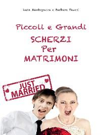 Cover Piccoli e grandi Scherzi per Matrimonio