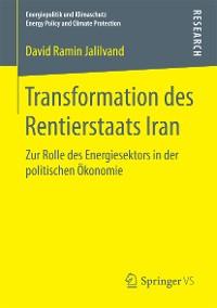 Cover Transformation des Rentierstaats Iran