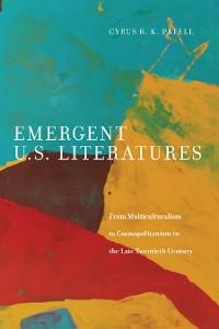 Cover Emergent U.S. Literatures