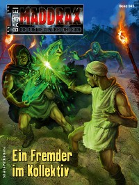 Cover Maddrax 556 - Science-Fiction-Serie