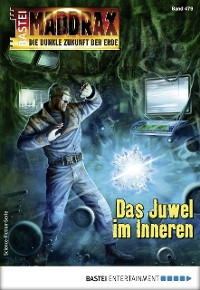 Cover Maddrax 479 - Science-Fiction-Serie