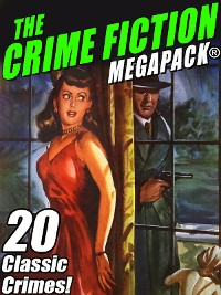 Cover The Crime Fiction MEGAPACK®