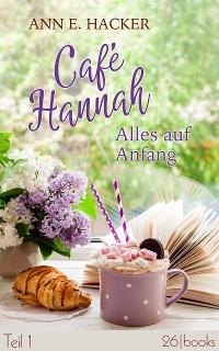Cover Café Hannah – Teil 1