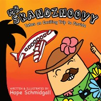 Cover Mr. Skandinoovy Takes an Exciting Trip to Florida