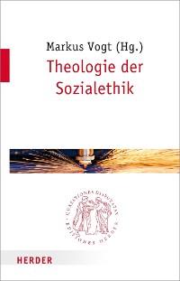 Cover Theologie der Sozialethik