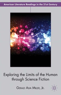 Cover Exploring the Limits of the Human through Science Fiction