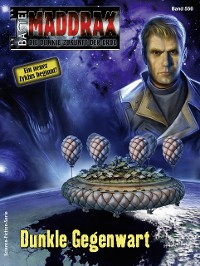 Cover Maddrax 550 - Science-Fiction-Serie