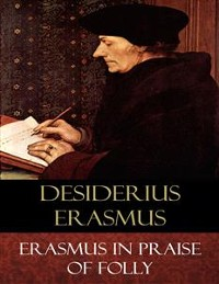 Cover Erasmus In Praise of Folly