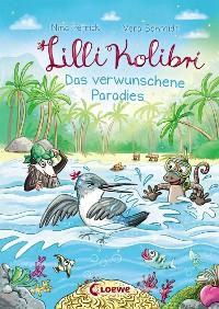 Cover Lilli Kolibri 3 - Das verwunschene Paradies