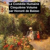 Cover La Comedie Humaine volume 5 - Scenes de la vie de province tome 1