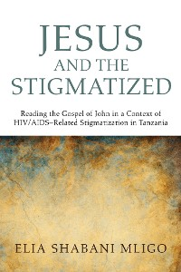 Cover Jesus and the Stigmatized