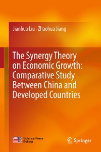 Cover The Synergy Theory on Economic Growth: Comparative Study Between China and Developed Countries