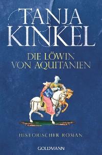 Cover Die Löwin von Aquitanien