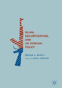 Cover Islam, Securitization, and US Foreign Policy