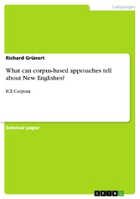 Cover What can corpus-based approaches tell about New Englishes?