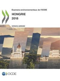 Cover Examens environnementaux de l'OCDE : Hongrie 2018 (Version abregee)