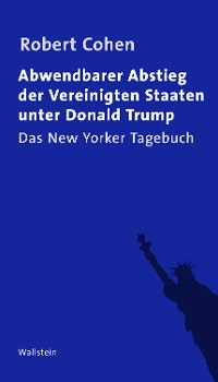 Cover Abwendbarer Abstieg der Vereinigten Staaten unter Donald Trump