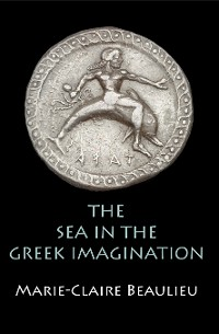 Cover The Sea in the Greek Imagination