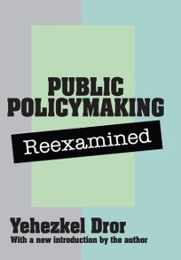 Cover Public Policy Making Reexamined